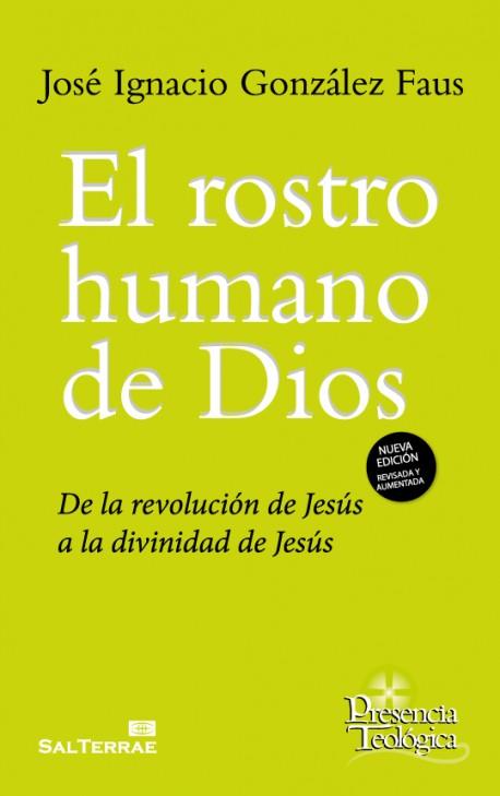 el-rostro-humano-de-dios-de-la-revolucion-de-jesus-a-la-divinidad-de-jesus