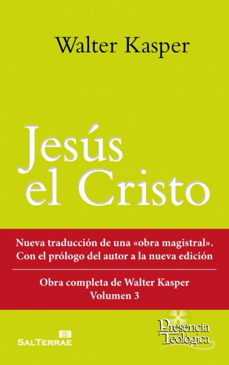 jesus-el-cristo-obra-completa-de-walter-kasper-volumen-3