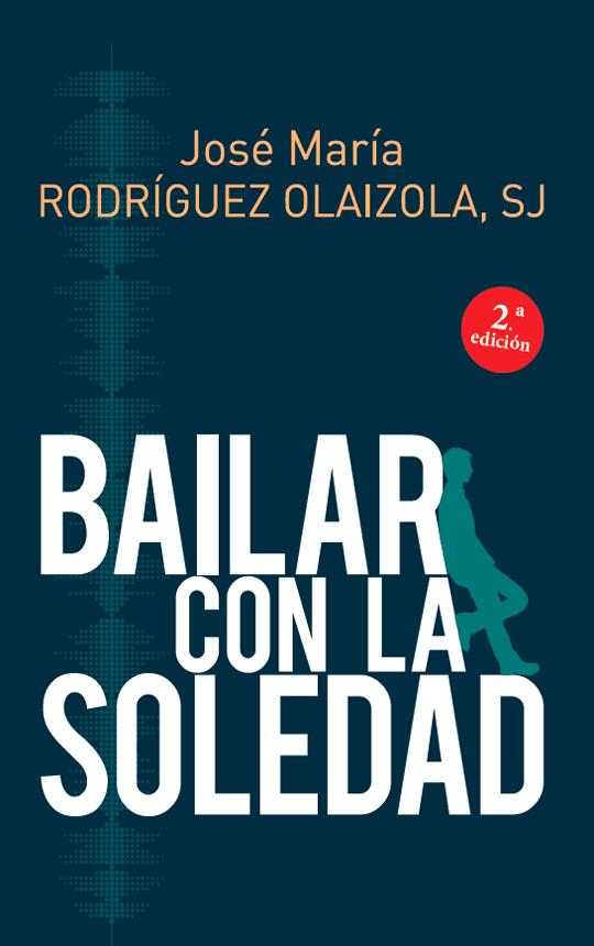 20180226-portada-bailar-con-la-soledad-2ª-Edición