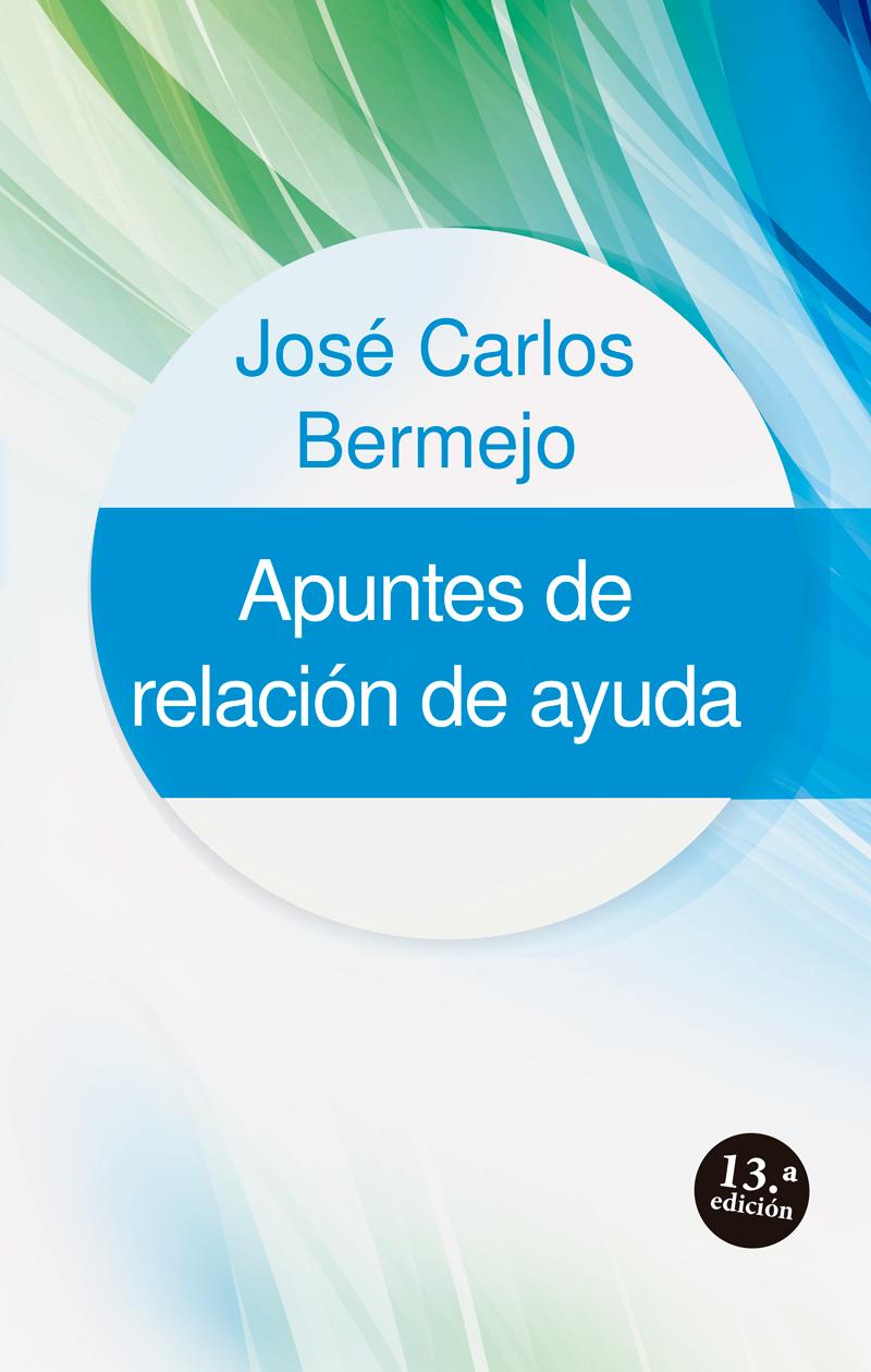 REDUX-800-apuntes-de-relacion-de-ayuda-13-ed-cuadernos-de-salud-1-Bermejo-9788429312645
